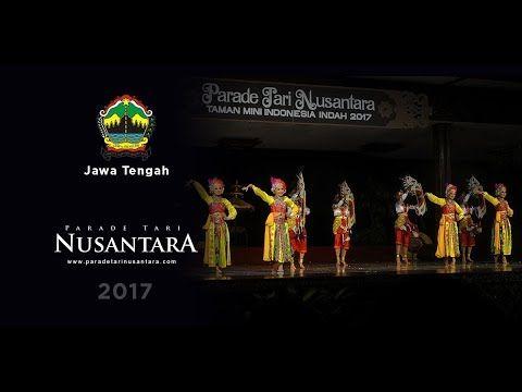 Parade Tari Nusantara 2017 : Silakupang, Jawa Tengah