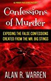 Free Kindle Book -   Confessions of Murder: Exposing the False Confessions created from the Mr. Big Stings