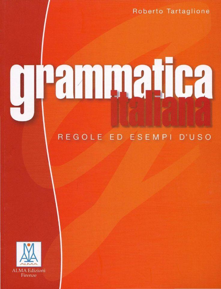 Grammatica Italiana  Grammatica Italiana - Regole ed esempi d' uso