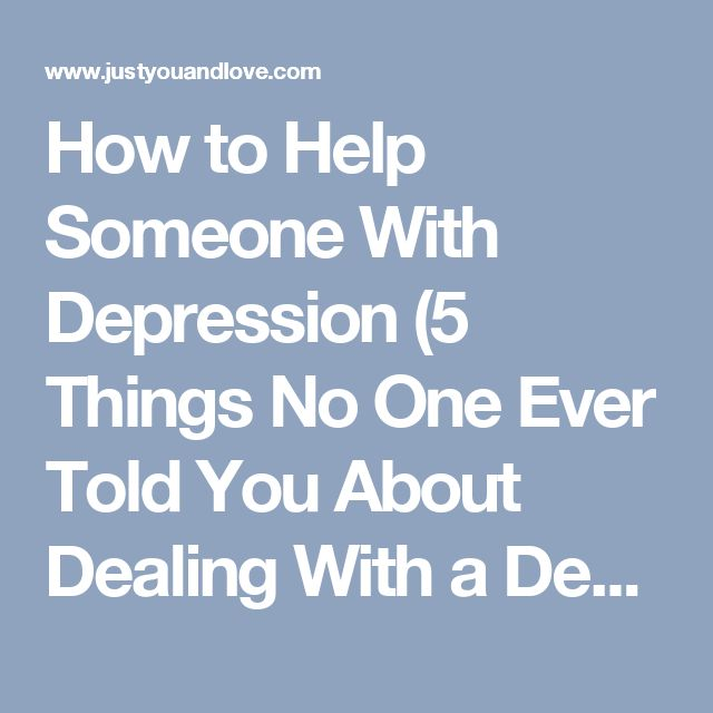 how to bring someone out of depression