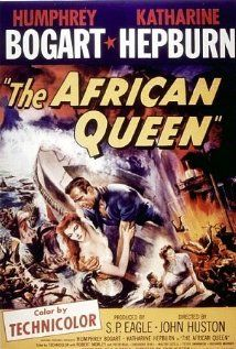 The African Queen (1951) Humphrey Bogart, Katharine Hepburn - In Africa during WW1, a gin-swilling riverboat owner/captain is persuaded by a strait-laced missionary to use his boat to attack an enemy warship.