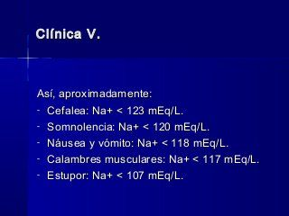 Hiponatremia, diagnóstico y tratamiento