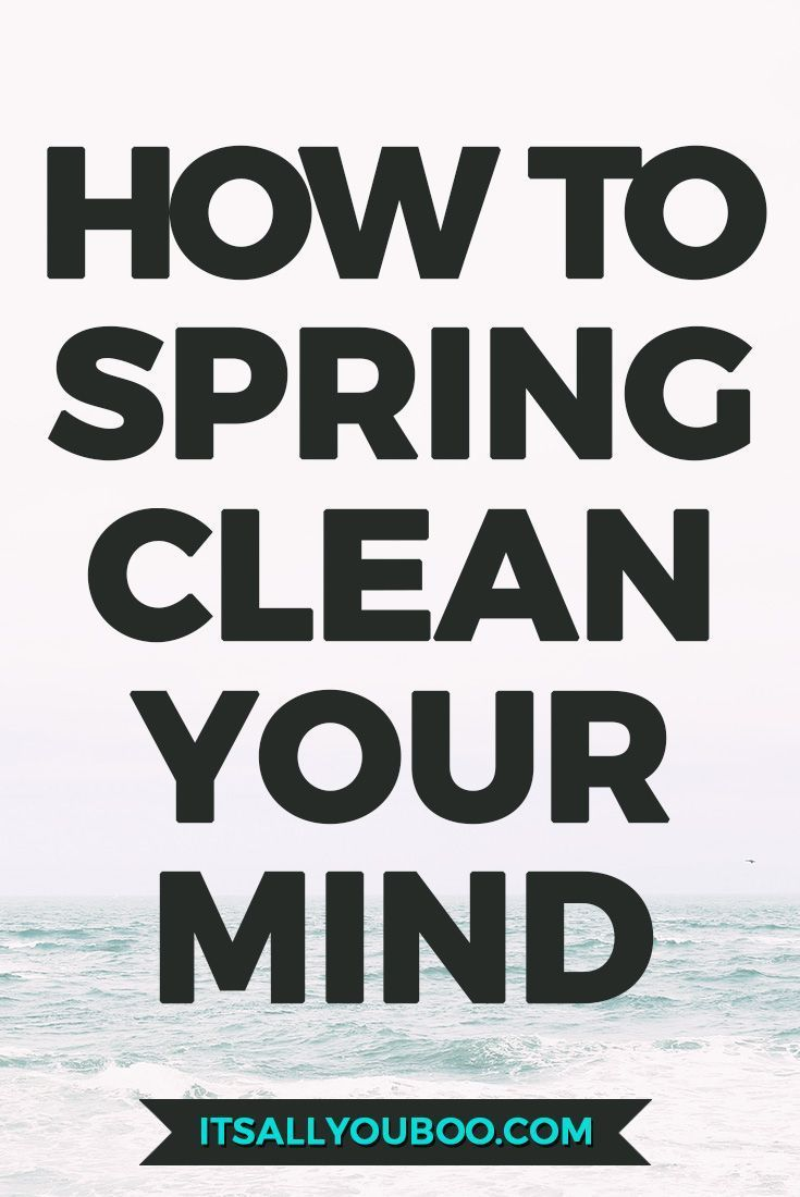 It is time to spring clean your mind and jumpstart your life for success. Get your free checklist with 12 easy ways to spring clean your mind.