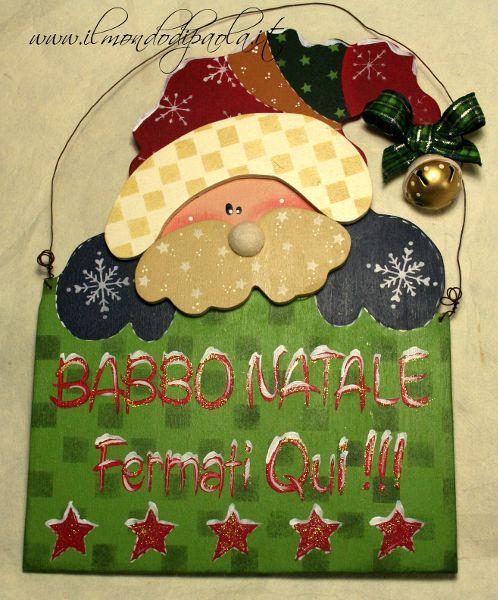 Babbo Natale …. Fermati qui !!!! | Il mondo di Paola