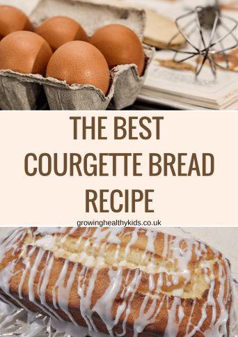 The best courgette bread recipe