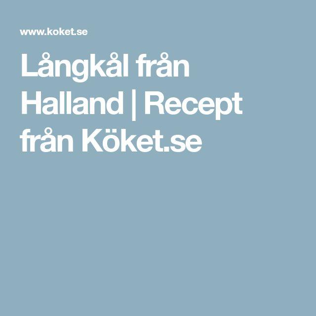 Långkål från Halland | Recept från Köket.se