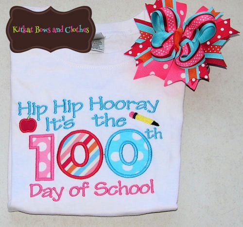 Hip Hip Hooray It's the 100th Day of School - Applique Shirt and Matching Hairbow - School - 100th Day
