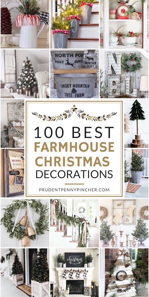 100 Best Farmhouse Christmas Decorations Farmhouse Christmas Decor Christmas Decorations Christmas Decor Diy