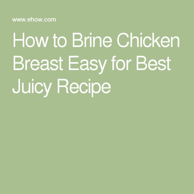 How to Brine Chicken Breast Easy for Best Juicy Recipe