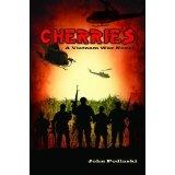 Cherries - A Vietnam War Novel (Kindle Edition)By John Podlaski