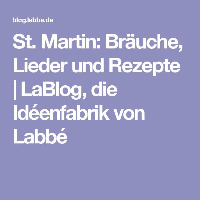 St. Martin: Bräuche, Lieder und Rezepte | LaBlog, die Idéenfabrik von Labbé