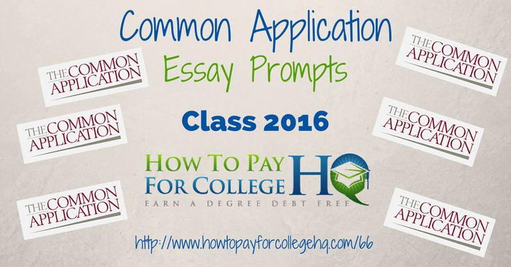 Common Application Essay Essay prompts