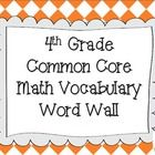 This bright, colorful word wall set contains 78 math vocabulary words from the Common Core for 4th Grade....