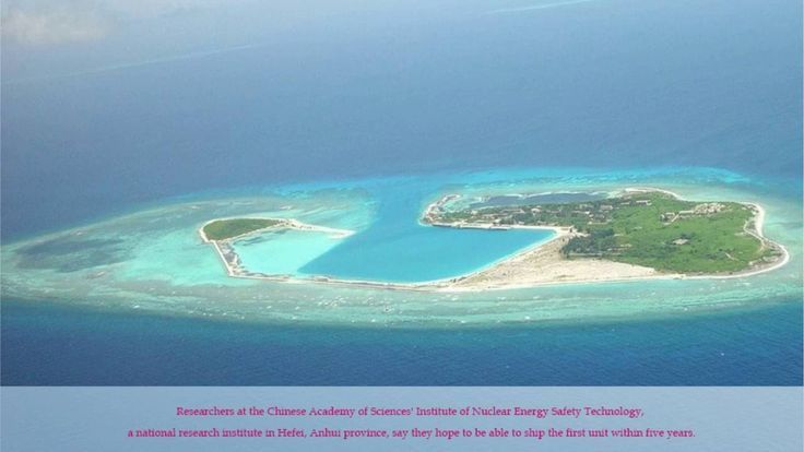 China developing world's smallest nuclear reactor in south china sea