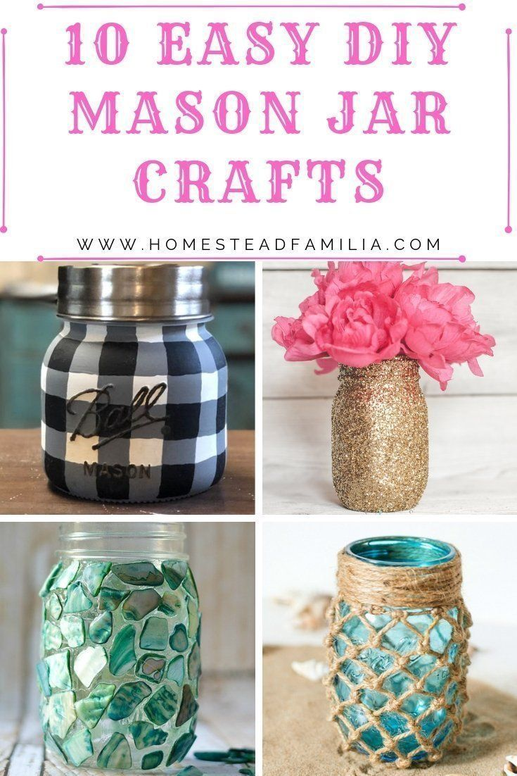 10 Easy Diy Mason Jar Crafts With Images Mason Jar Crafts Diy