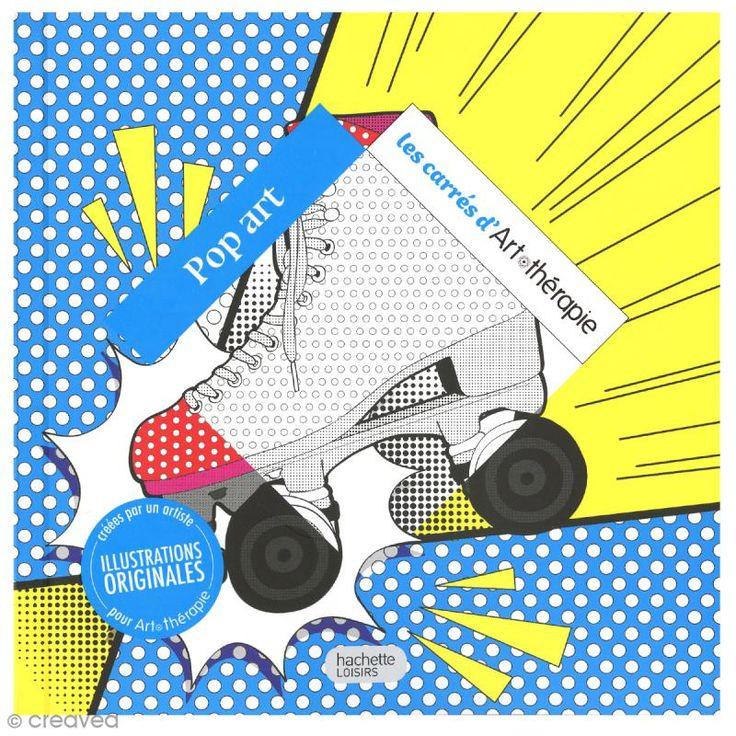 Livre coloriage adulte anti stress - 17 x 17 cm - Pop Art - 100 coloriages