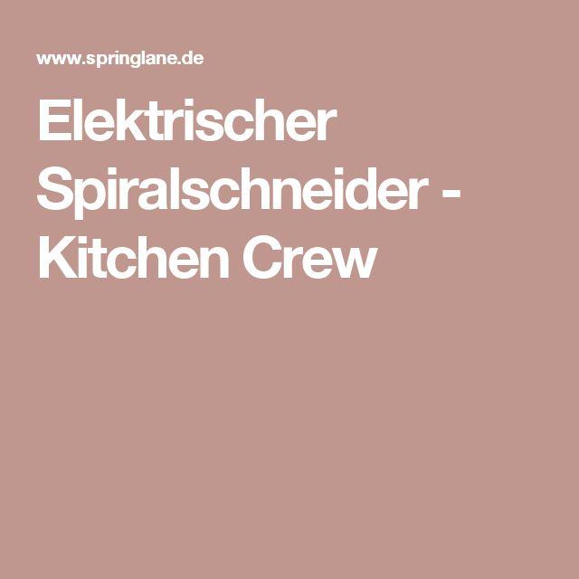 Elektrischer Spiralschneider - Kitchen Crew
