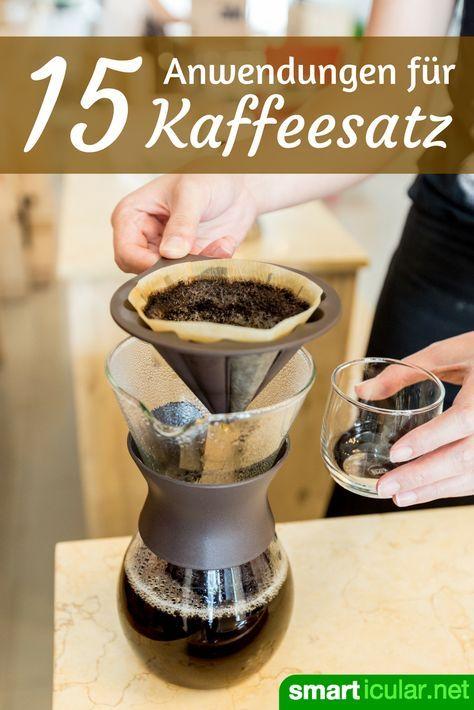 Kaffeesatz wird viel zu oft weggeworfen. Dabei gibt es sehr viele, sinnvolle Einsatzgebiete. Wir zeigen dir die besten!