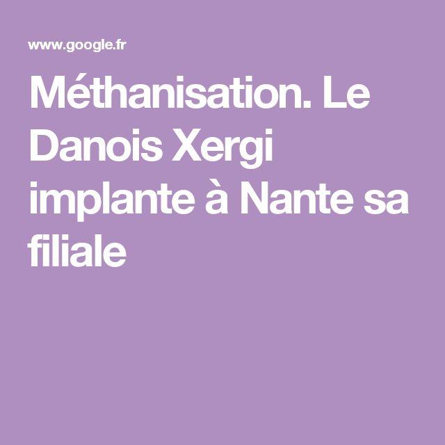 Méthanisation. Le Danois Xergi implante à Nante sa filiale