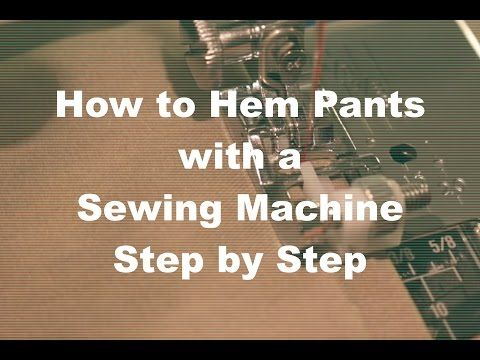 How to Hem Pants with a Sewing Machine (using the blind hem stitch) | Easy Sewing For Beginners