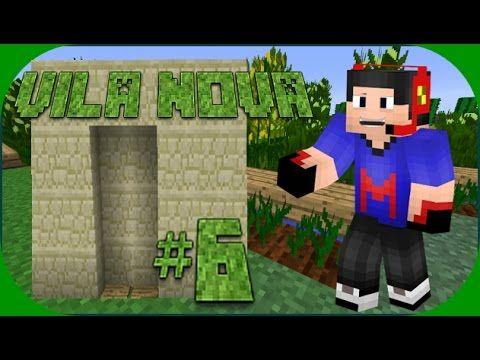 Minecraft :  VILA NOVA  #6  (PORTÃO AUTOMÁTICO)