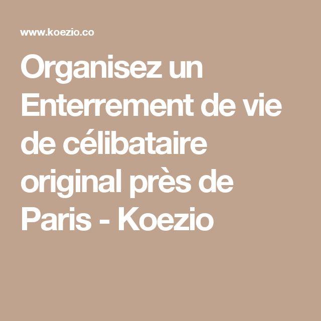 Organisez un Enterrement de vie de célibataire original près de Paris - Koezio