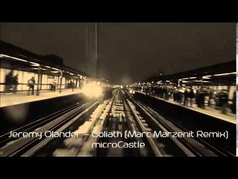 Jeremy Olander - Goliath (Marc Marzenit Remix) - YouTube