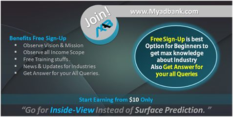 """Free Joining and Low Investment to Earn.  To initiate towards any Online Business Module, Free Joining and Observation is always a smarter and safe approach.  Free Sign-Up and low Investment. Myadbank enables revenue sharing with $25 only; this will give you an Ad-Pack Space in the MAB-Market place, as well as shares Revenue 1% Daily till 250 Days.  """"Get 250% of Investment"""""""