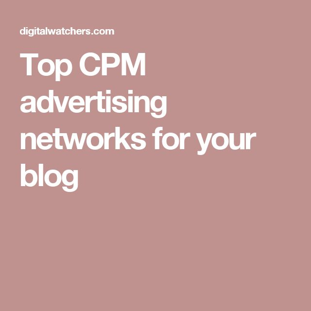 Top CPM advertising networks for your blog