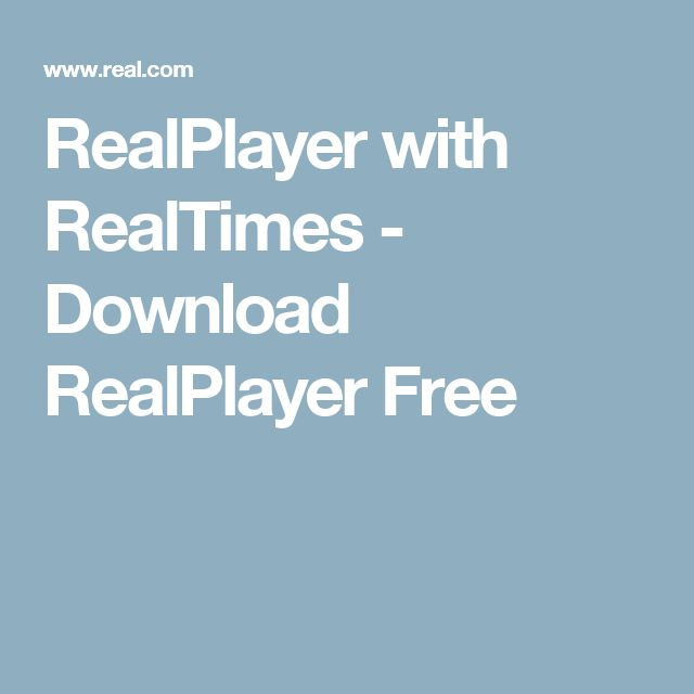 RealPlayer with RealTimes  - Download RealPlayer Free