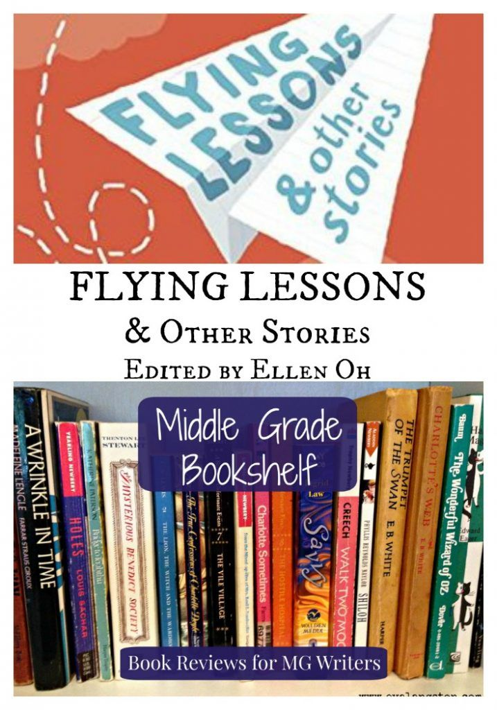 Flying Lessons and Other Stories: A Middle Grade Bookshelf Review for #Writers  #amreading #WeNeedDiverseBooks #bookreview #kidlit #writing #bookworm