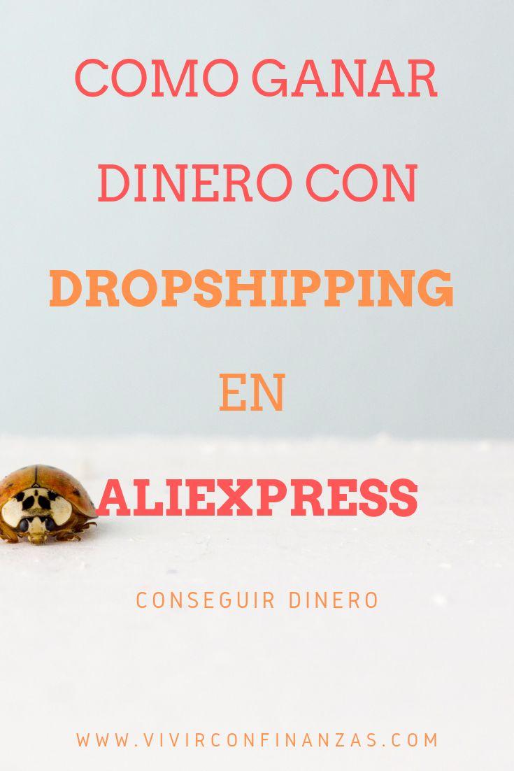 Como ganar dinero con el DROPSHIPPING en ALIEXPRESS ¡TODO LO QUE NECESITAS SABER!