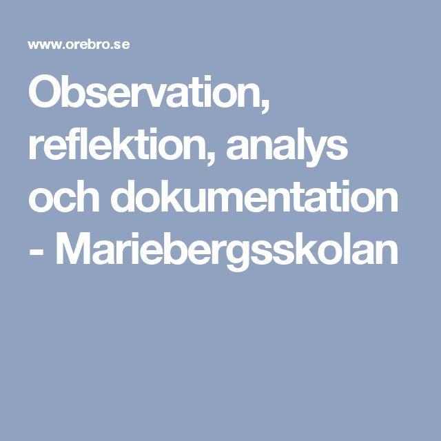 Observation, reflektion, analys och dokumentation - Mariebergsskolan