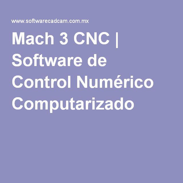 Mach 3 CNC | Software de Control Numérico Computarizado