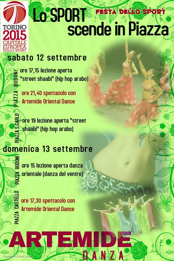 FESTA DELLO SPORT 2015 - TORINO 12 e 13 settembre  #ArtemideDanza #FestadelloSport #Torino  #danzaorientale  #danzadelventre #bellydance http://www.torino2015.it/wp-content/uploads/programma_si_salta_si_corre_e_si_balla.pdf