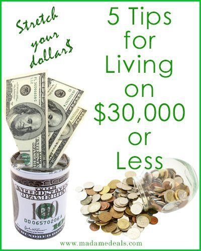 Frugal Living: 5 Tips on living on $30,000 or less http://madamedeals.com/living-on-30000-or-less/ #frugal #inspireothers #savemoney