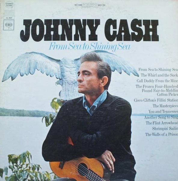 Johnny Cash * From Sea To Shining Sea