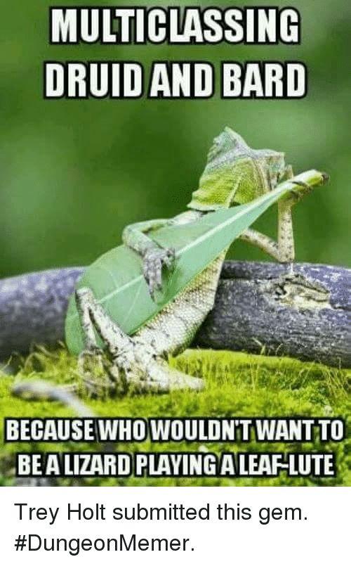 alternatively, a Tiny lizardman bard