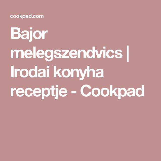 Bajor melegszendvics | Irodai konyha receptje - Cookpad
