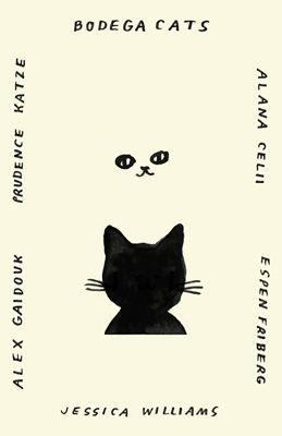 "Jessica Williams' zine - April 2011 issue (""Bodega Cats"") - cover"
