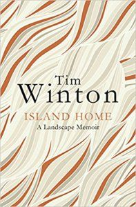 Island Home by Tim Winton.  Memoir about growing up in Western Australia, Perth.
