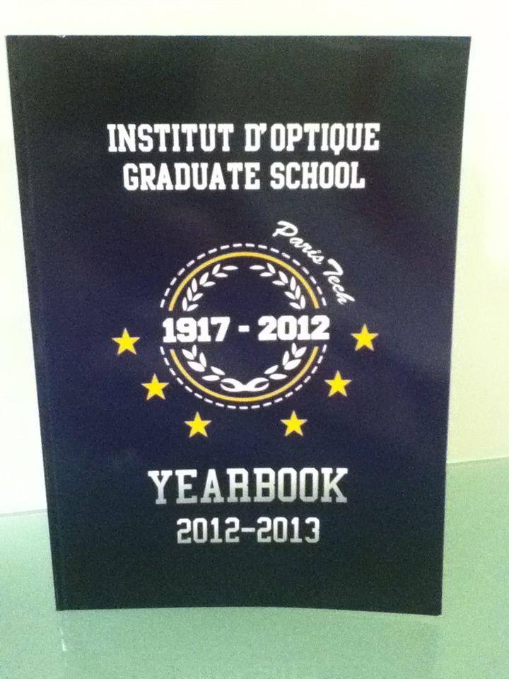 Yearbook  Institut d'Optique Graduate School 2012-2013