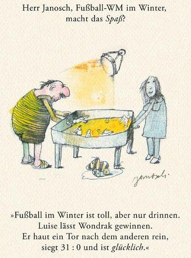 Herr #Janosch, Fußball-WM im Winter, macht das Spaß?