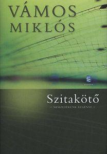 Vámos Miklós: Szitakötő - Nemzedékünk regénye