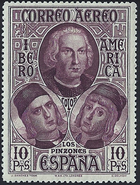 Spain Scott C49 (29 Sep 1930) Christopher Columbus (top) and Pinzón brothers: Vicente Yáñez Pinzón (left), Martín Alonso Pinzón (right). This stamp is from a set of 7 (Scott #C43-49). On the first voyage to the New World, Christopher Columbus captained the flagship Santa María, Martín Pinzón was the captain of the Pinta, while his youngest brother Vicente Pinzón was captain of the Niña. The middle brother Francisco Martín Pinzón was maestre (first mate) of the the Pinta.