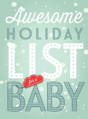 Have a baby to buy for? Tons of great ideas here.