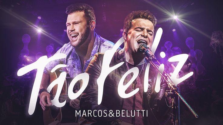 Marcos & Belutti - Tão Feliz   DVD Acústico Tão Feliz