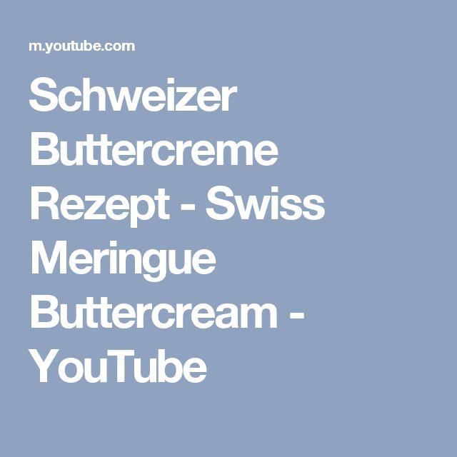 Schweizer Buttercreme Rezept - Swiss Meringue Buttercream - YouTube