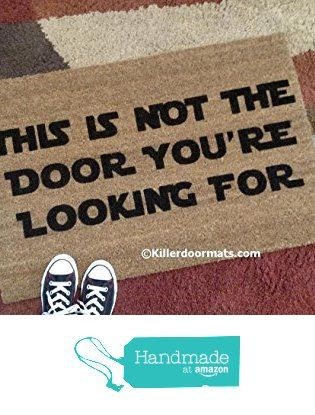 This Is Not The Door You're Looking For Coir Funny Doormat, Size Small - Welcome Mat - Doormat - Custom Hand Painted Doormat by Killer Doormats from Killerdoormats http://www.amazon.com/dp/B01CH856FQ/ref=hnd_sw_r_pi_dp_OMisxb0A9MBMX #handmadeatamazon