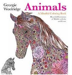 Animals A Mindful Coloring Book Paperback Georgie Woolridge